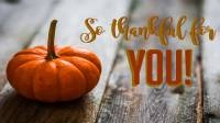 """Thanksgiving Eve """"We Are Thankful for You- Free Buffet!"""""""