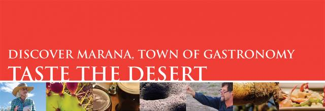 A Taste of the Wild: THE MARANA WILD FOODS GASTRONOMY TOUR