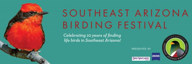 Tucson Audubon Southeast Arizona Birding Festival