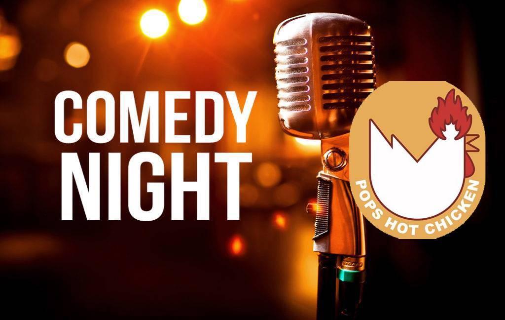 Casa Marana presents: Casa De Comedy with Pop's Hot Chicken