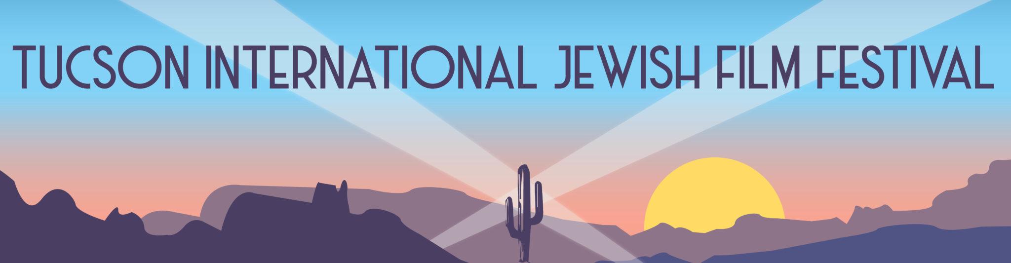 Tucson International Jewish Film Fest