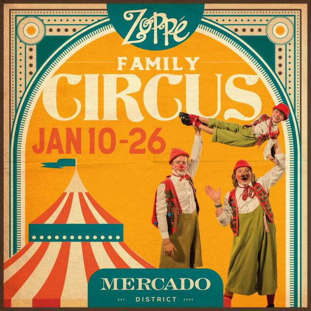 Mercado District presents: Zoppé  Family Circus