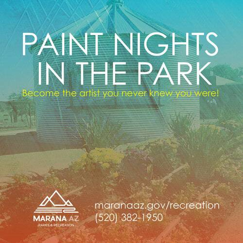 Marana Parks & Recreation Paint Night in the Park JULY (with Social Distancing)